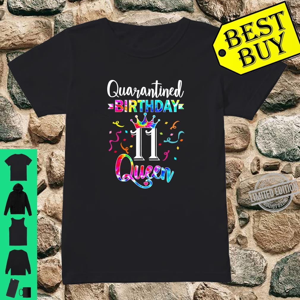 11th Quarantine birthday Queen with art Tie dye for Girs Shirt ladies tee