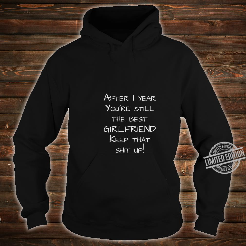 1st anniversary from boyfriend to girlfriend Shirt hoodie