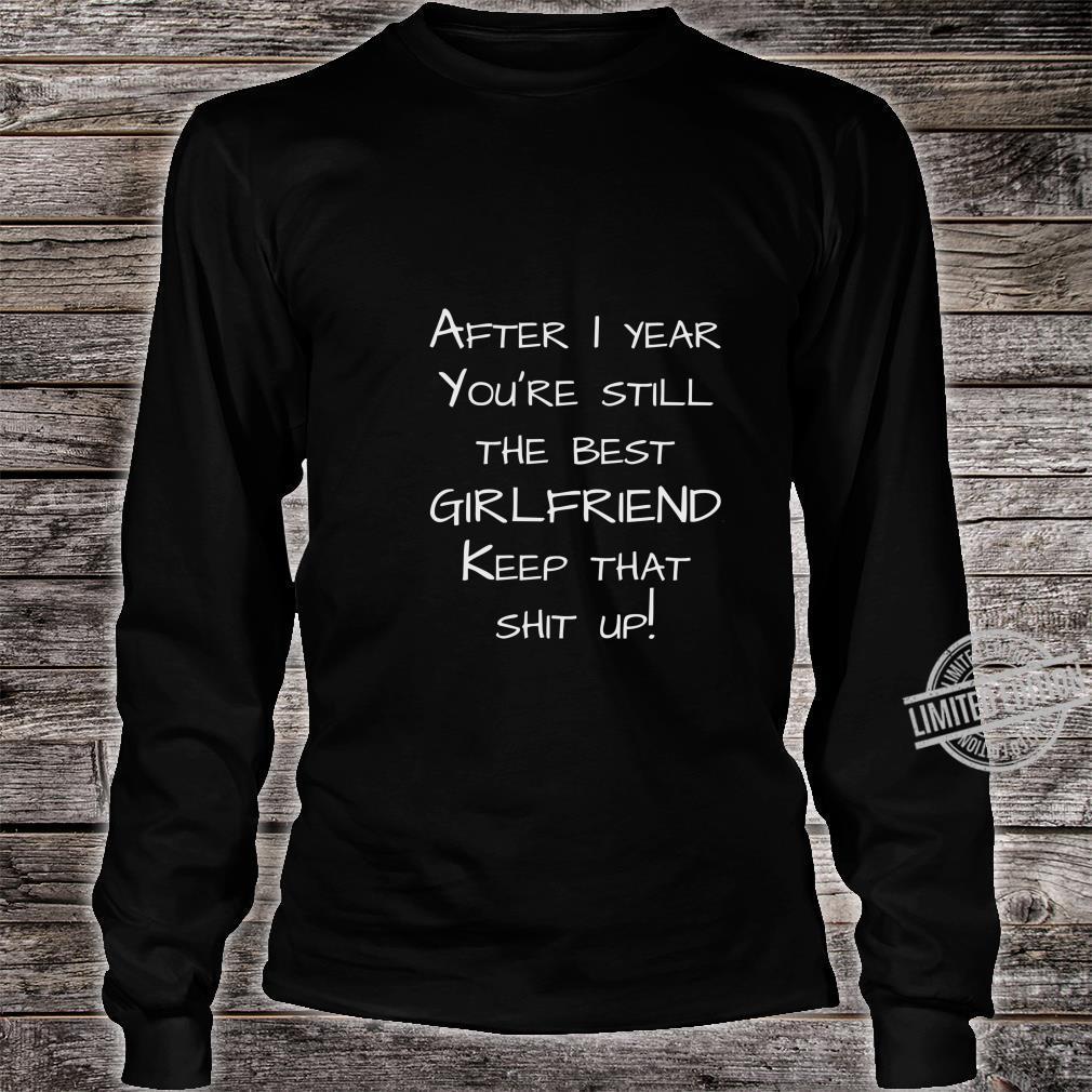 1st anniversary from boyfriend to girlfriend Shirt long sleeved