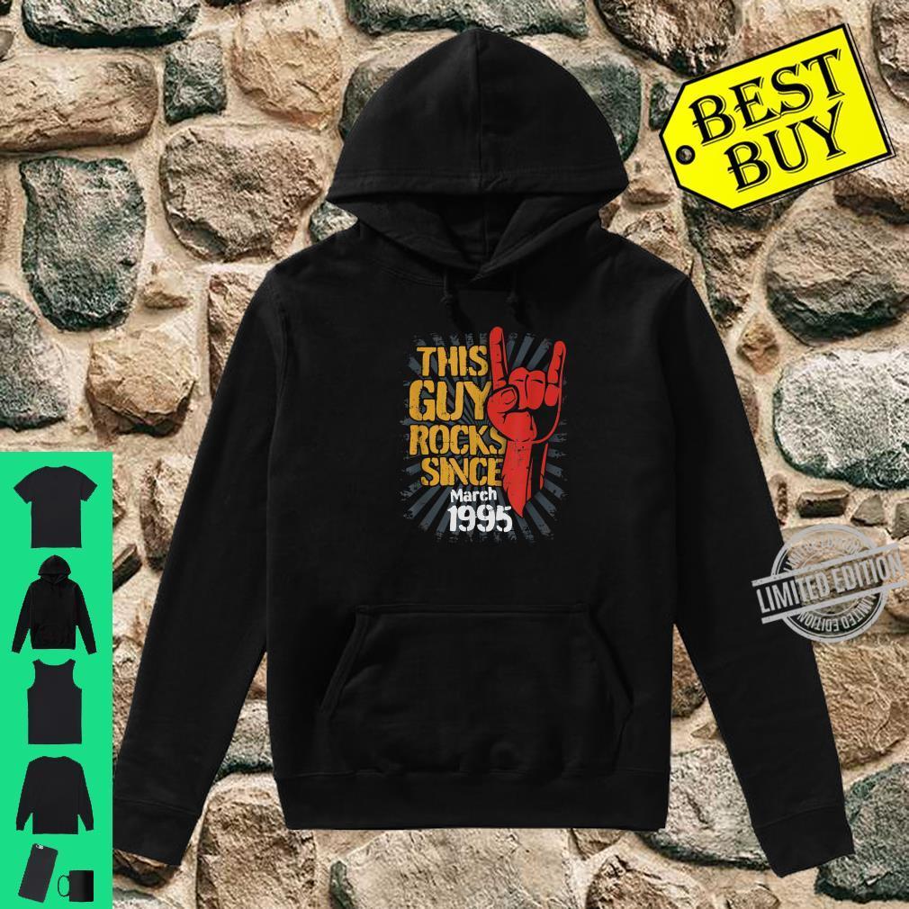 25th Birthday Born in March Guy Rocks since 1995 Shirt hoodie