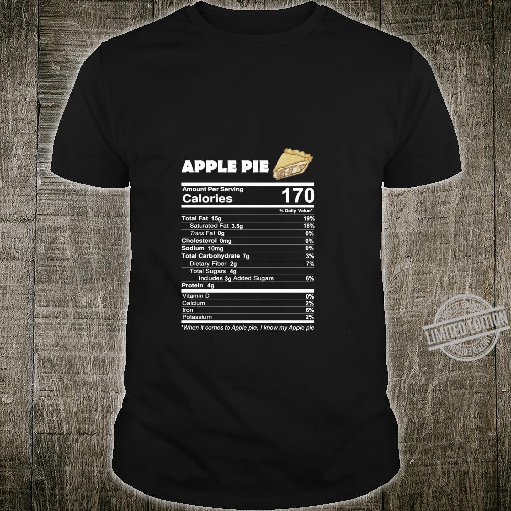 Apple Pie Nutritional Facts Thanksgiving Food Shirt