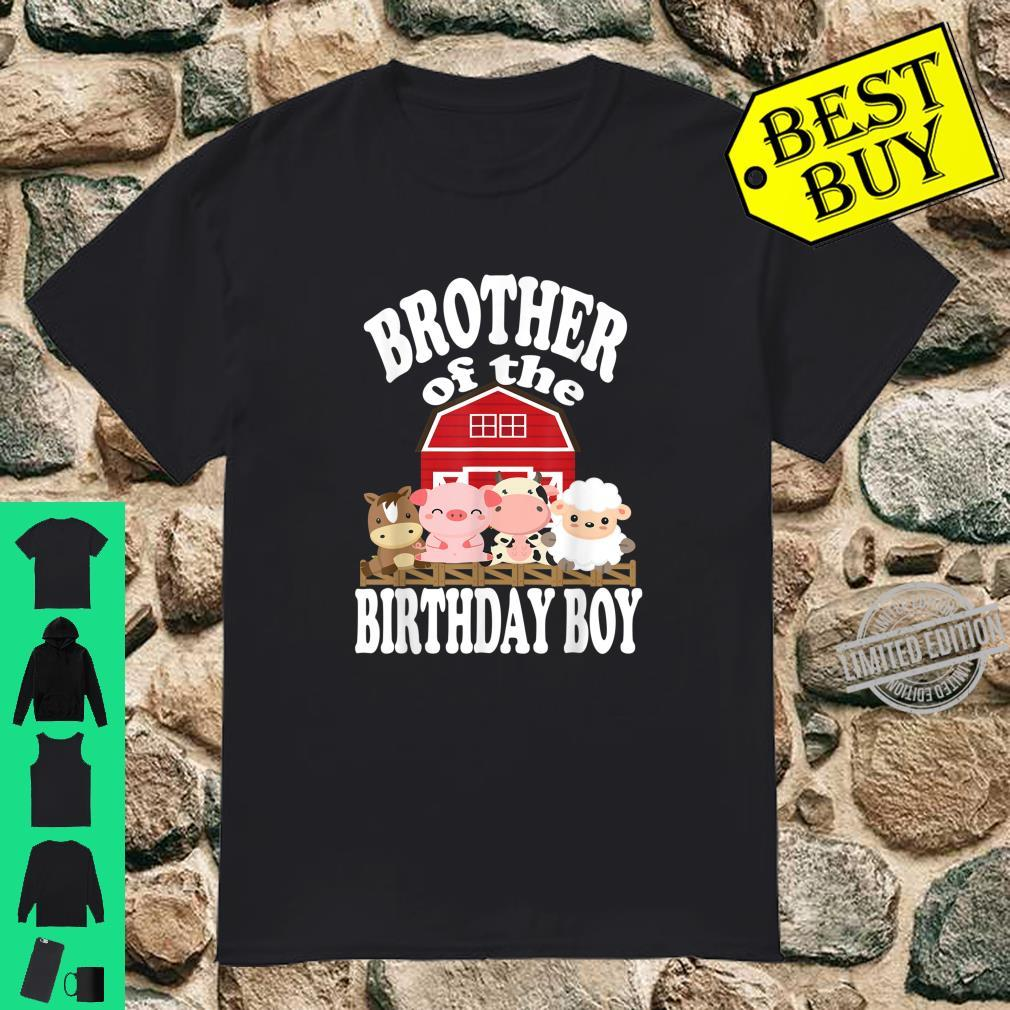 Brother Of The Birthday Boy Farming Animals Bday Party Shirt