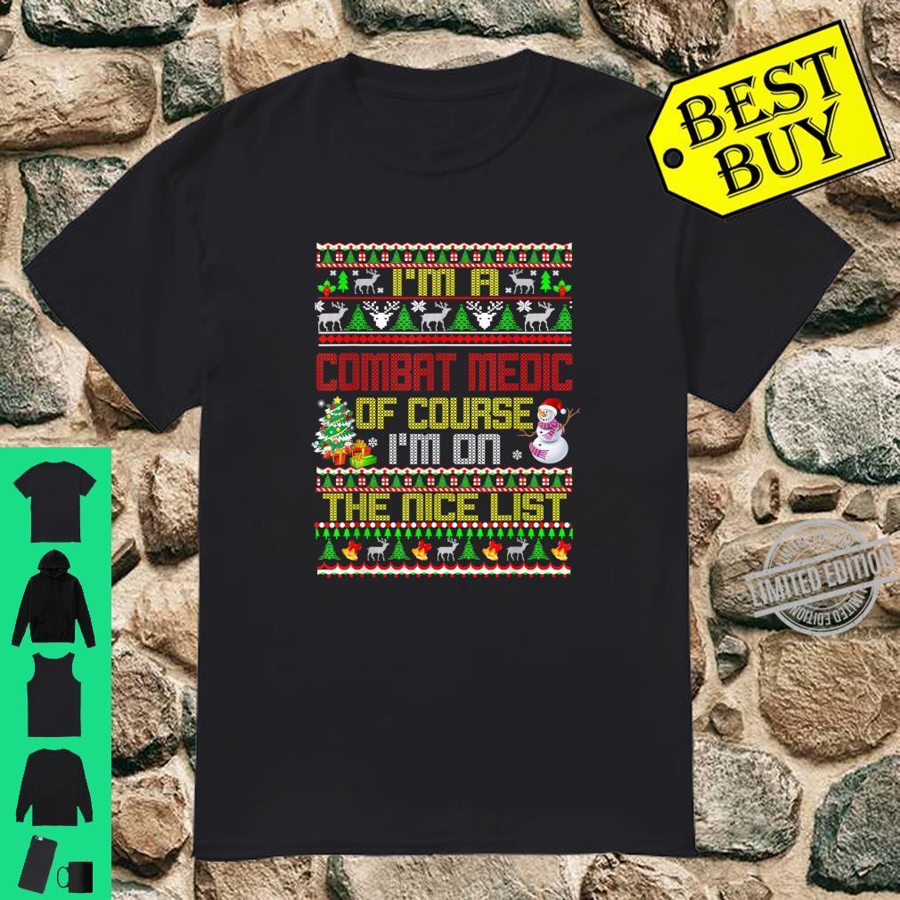 Combat Medic Nice List Ugly Christmas Shirt