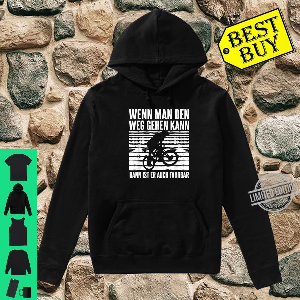 Downhill Bike Mountain Outfit Geschenk MTB Sprüche Shirt hoodie