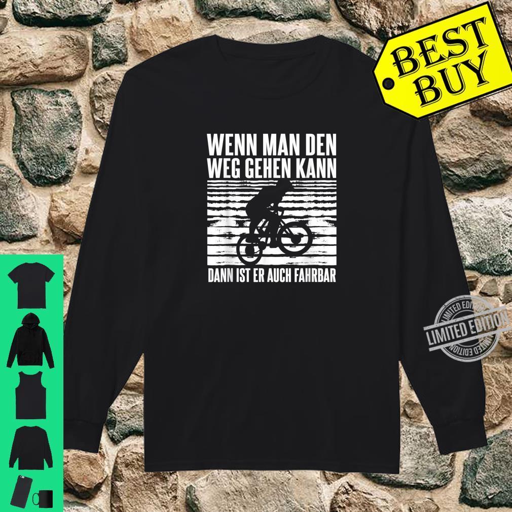 Downhill Bike Mountain Outfit Geschenk MTB Sprüche Shirt long sleeved