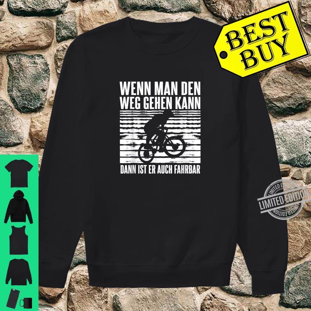 Downhill Bike Mountain Outfit Geschenk MTB Sprüche Shirt sweater