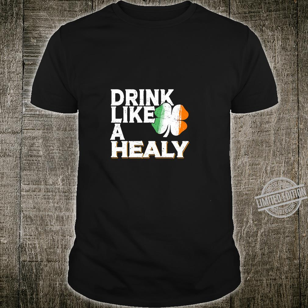 Drink Like a Healy St Patrick's Day Beer Langarmshirt Shirt
