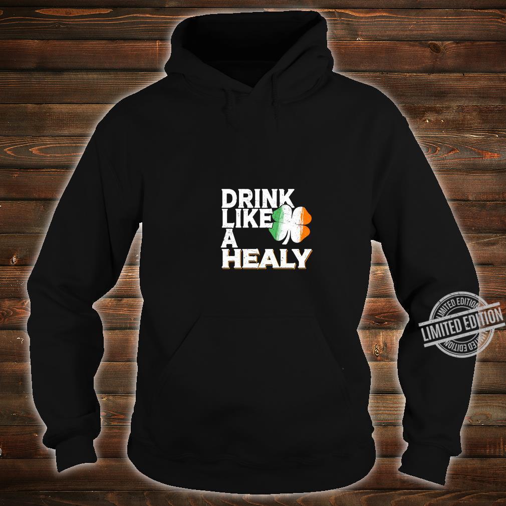 Drink Like a Healy St Patrick's Day Beer Langarmshirt Shirt hoodie
