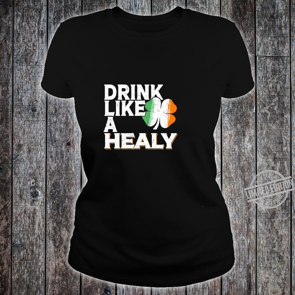 Drink Like a Healy St Patrick's Day Beer Langarmshirt Shirt ladies tee