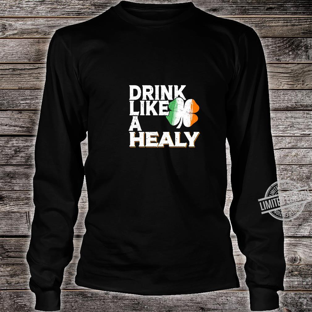Drink Like a Healy St Patrick's Day Beer Langarmshirt Shirt long sleeved