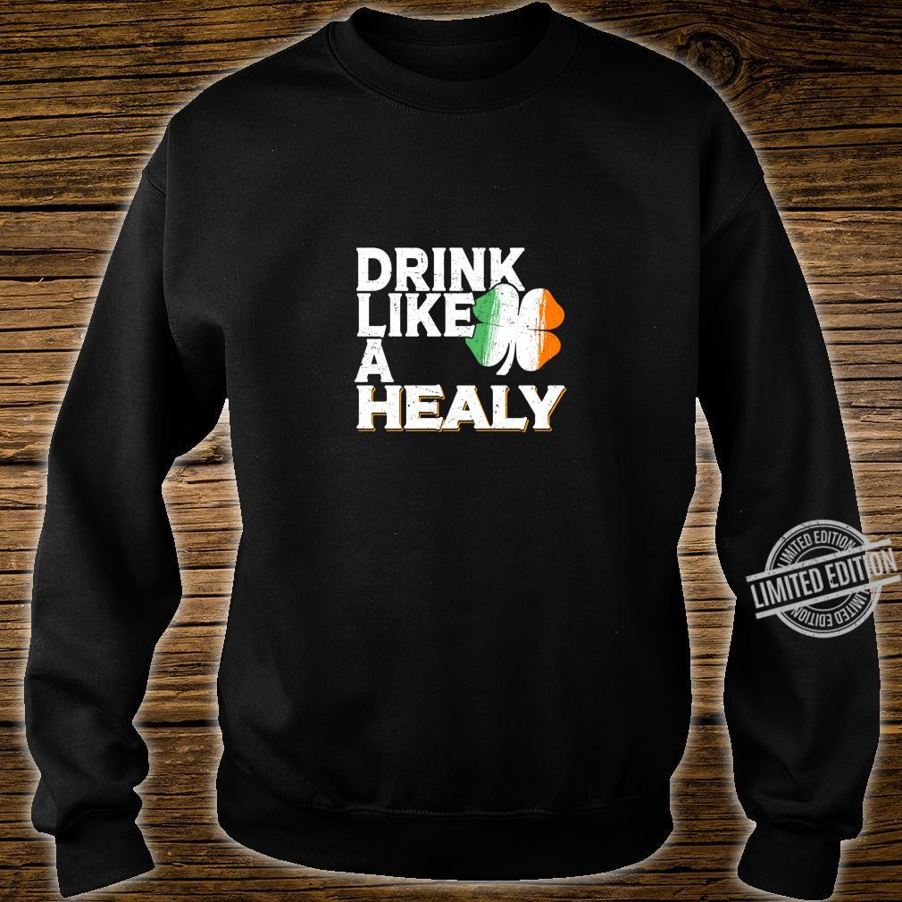 Drink Like a Healy St Patrick's Day Beer Langarmshirt Shirt sweater