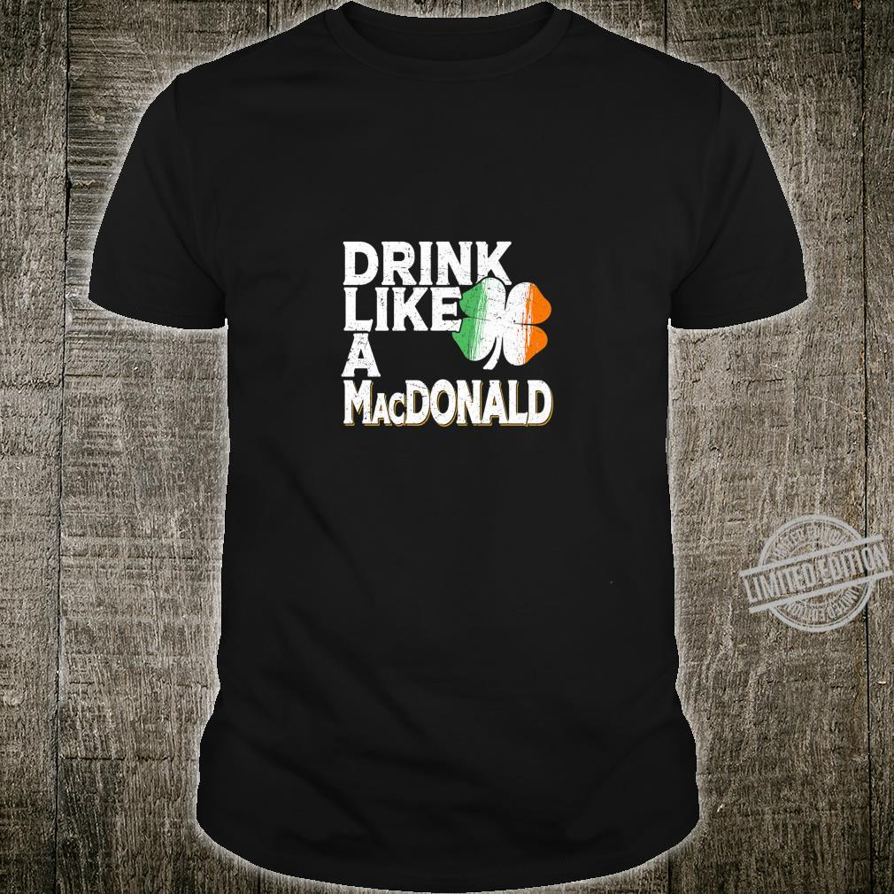 Drink Like a MacDonald St Patrick's Day Beer Shirt