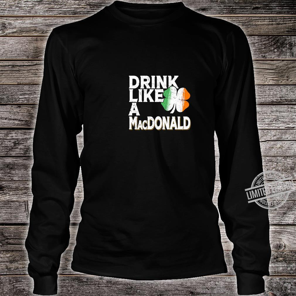 Drink Like a MacDonald St Patrick's Day Beer Shirt long sleeved