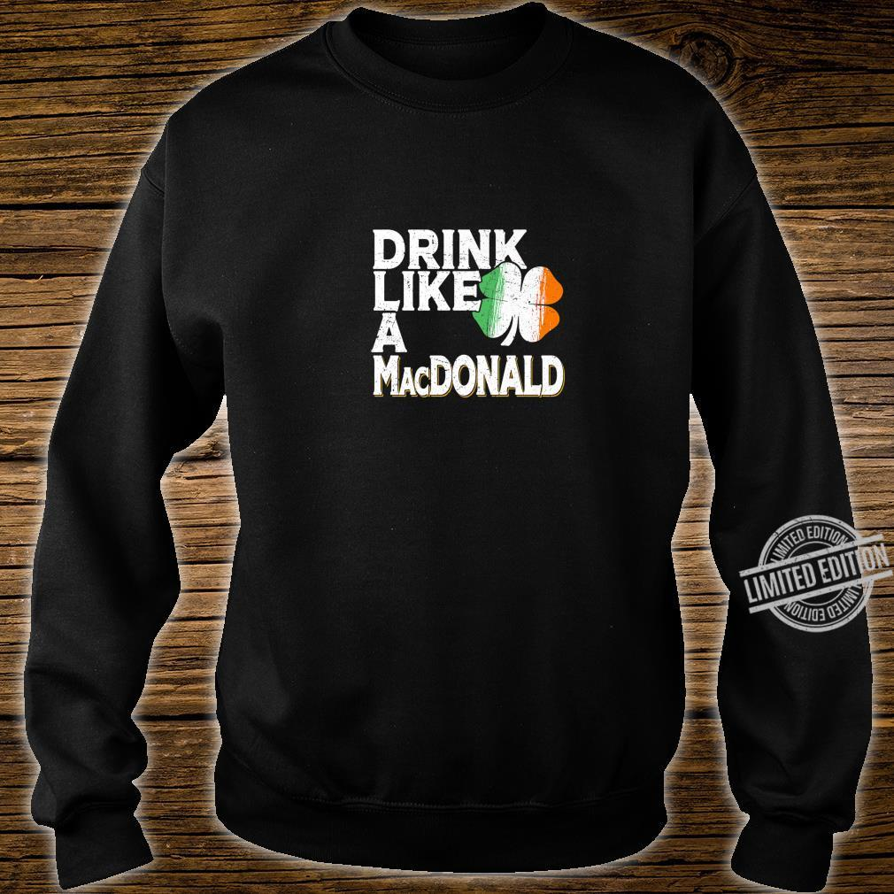 Drink Like a MacDonald St Patrick's Day Beer Shirt sweater