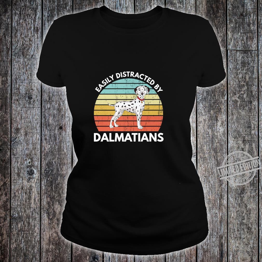 Easily Distracted By Dalmatians Dalmatian Shirt ladies tee