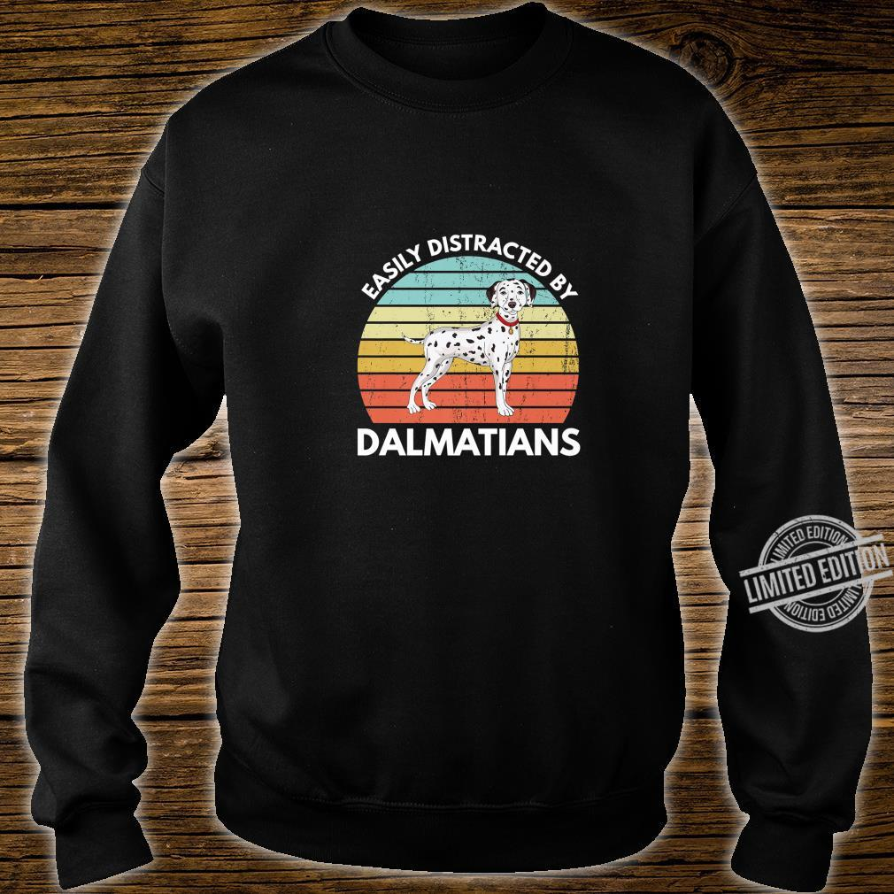 Easily Distracted By Dalmatians Dalmatian Shirt sweater