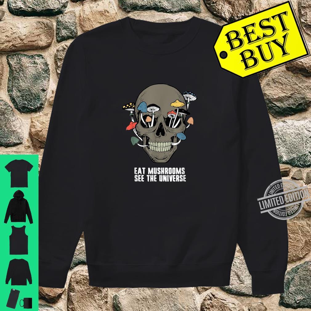 Eat Mushrooms See The Universe Hippie Skull Costume Shirt sweater