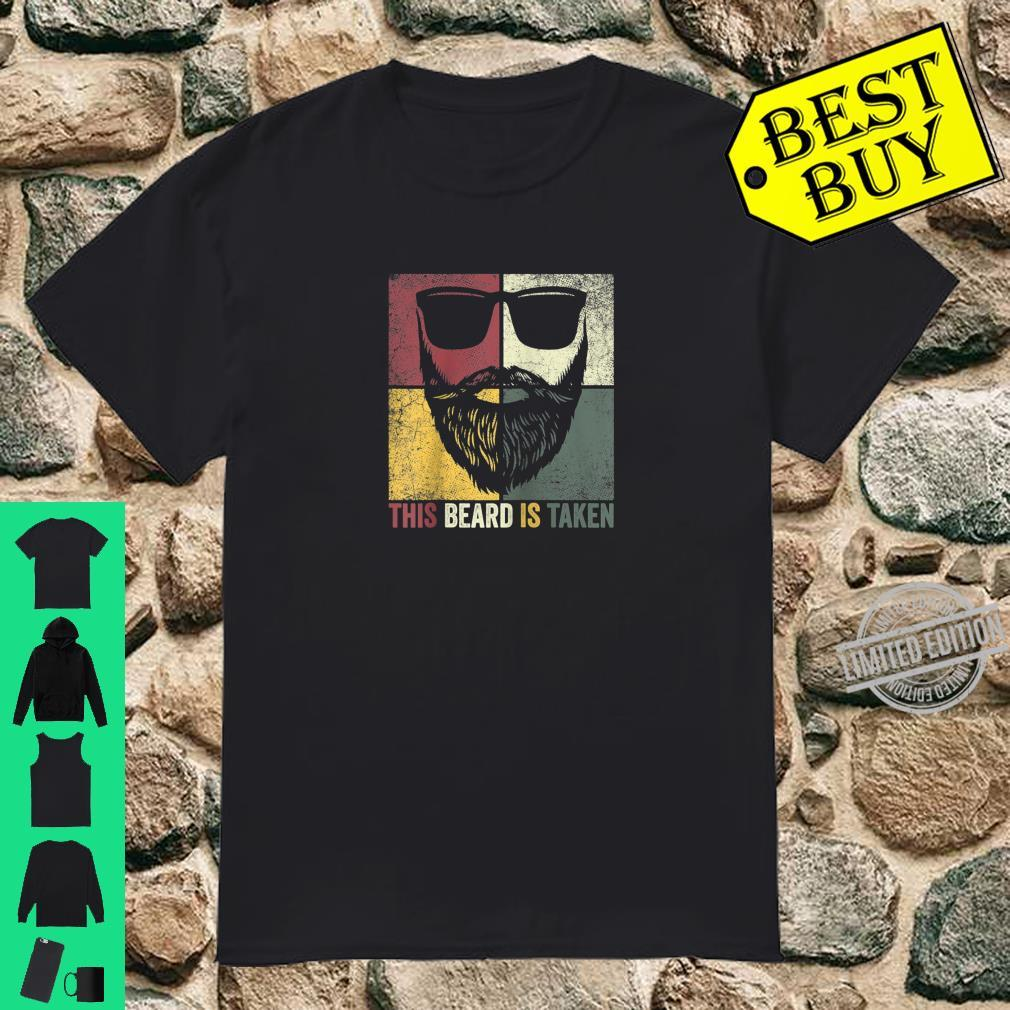 Father's Day This Beard Is Taken Husband Dad Bearded Shirt