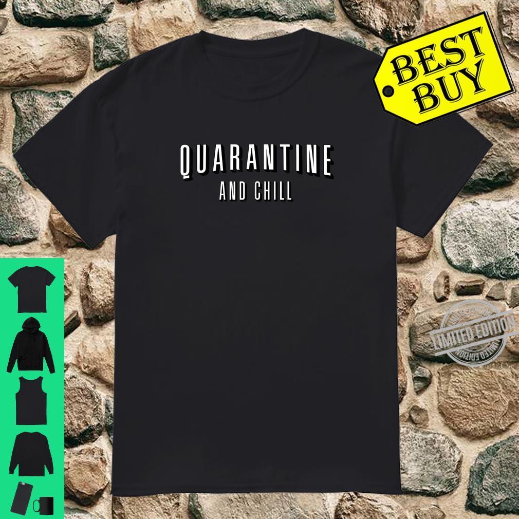 Funny Don't Panic Quarantine and Chill Shirt