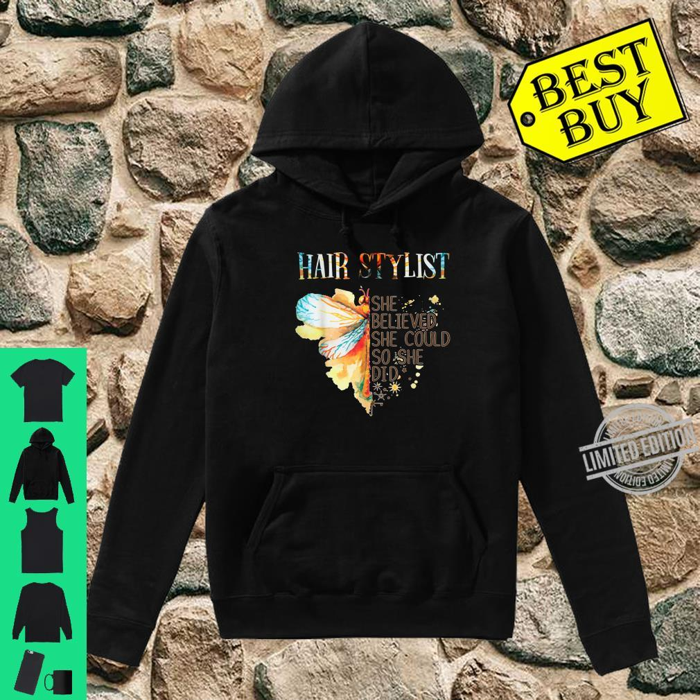 Hair stylist Believed and Did Shirt hoodie