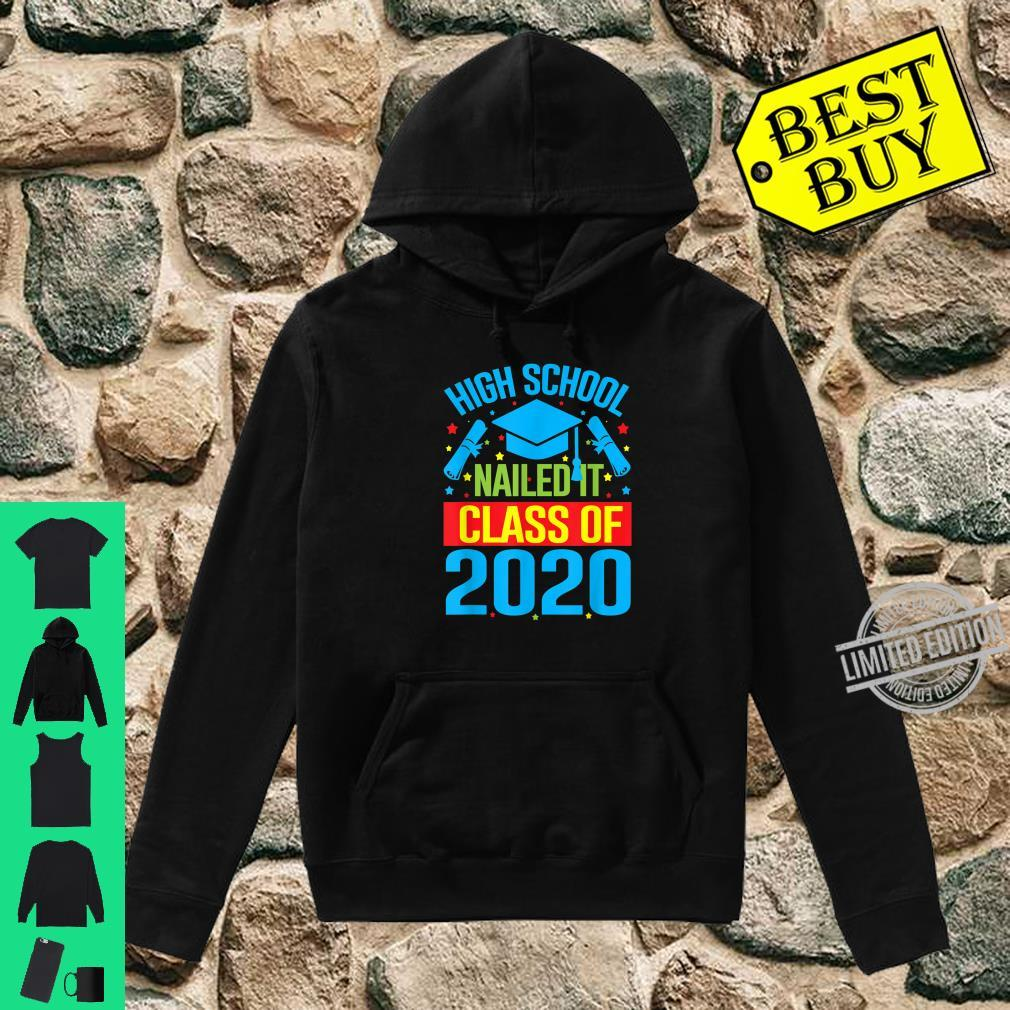 High School Nailed It Graduation Teachers & Shirt hoodie