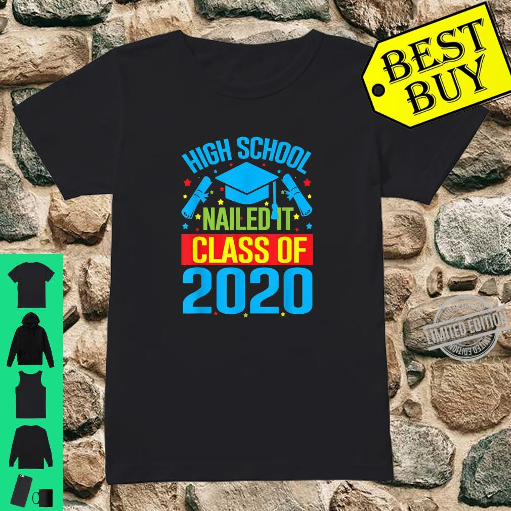 High School Nailed It Graduation Teachers & Shirt ladies tee
