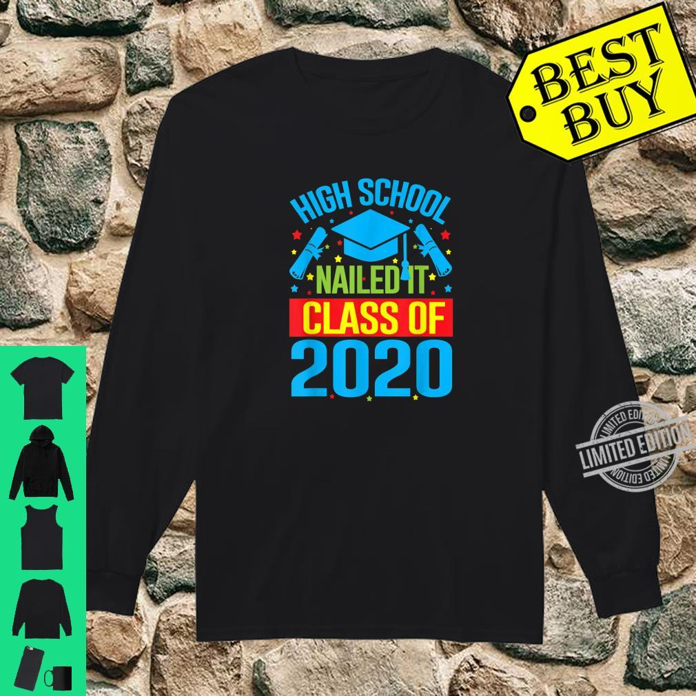 High School Nailed It Graduation Teachers & Shirt long sleeved