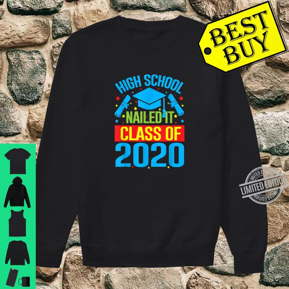 High School Nailed It Graduation Teachers & Shirt sweater