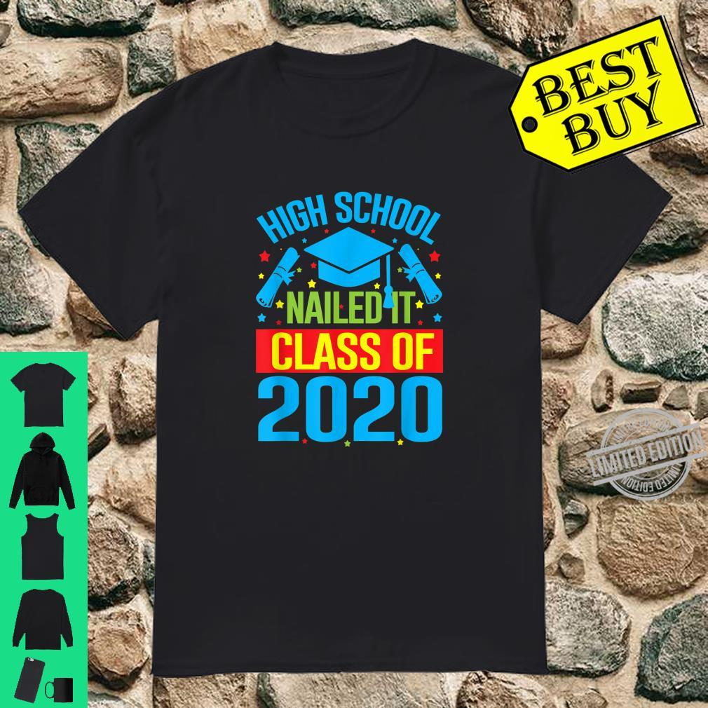 High School Nailed It Graduation Teachers & Shirt