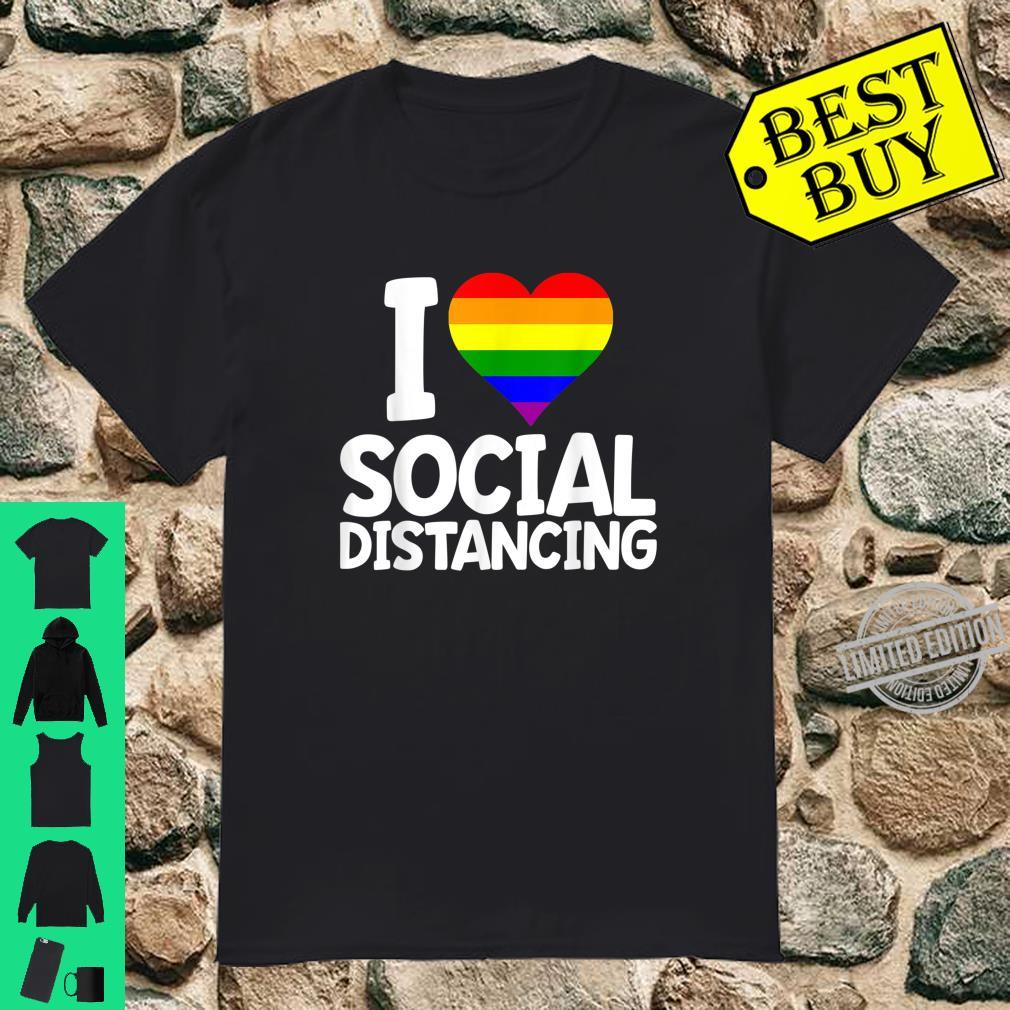 I Love Social Distancing Shirt Fun LGBTQ Gay Pride Shirt