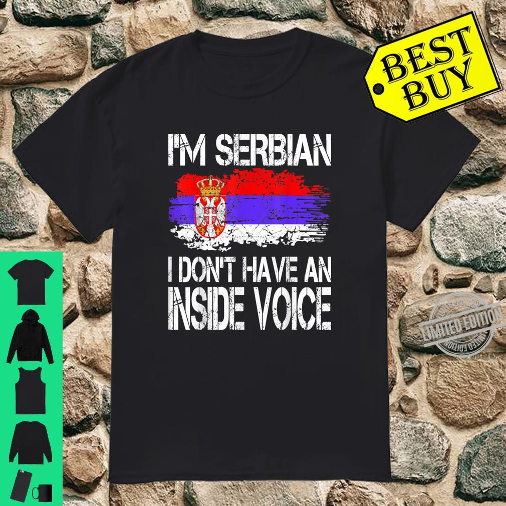 I Serbian Dont Have An Inside Voice Shirt