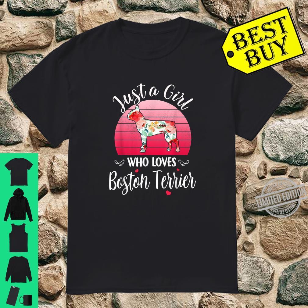 Just A Girl Who Loves Boston Terrier Dog Silhouette Flower Shirt