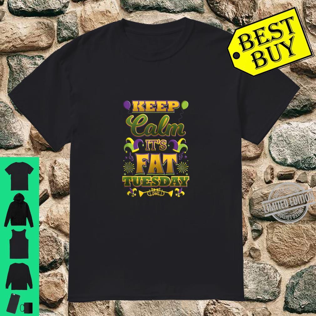 Keep Calm It's Fat Mardi Gras Tuesday Shirt