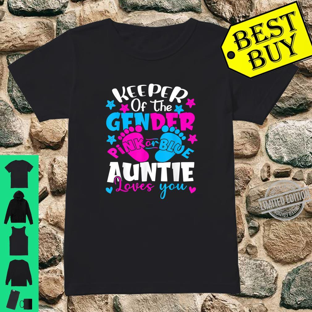 Keeper Of The Gender Pink Or Blue Auntie Loves You Shirt ladies tee