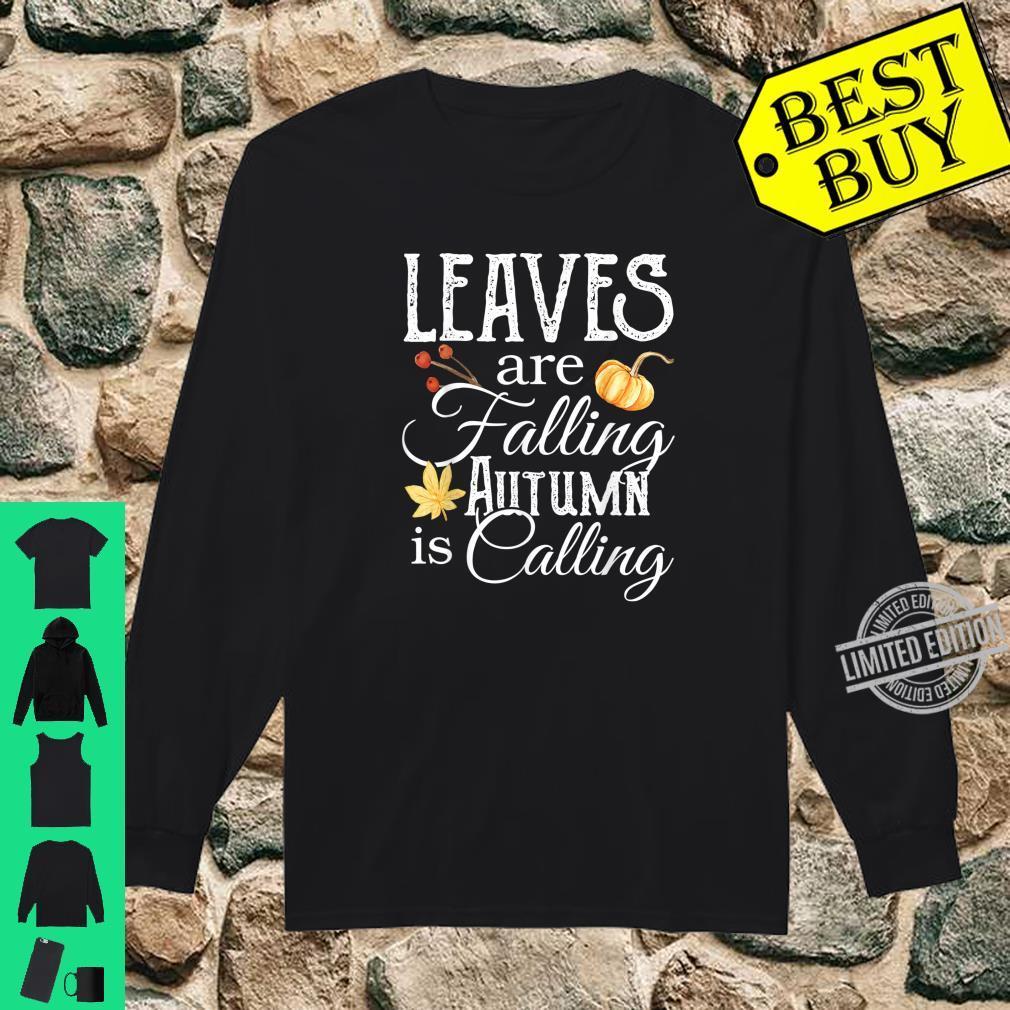 Leaves are Falling Autumn is Calling Shirt,Hello Pumpkin Shirt long sleeved