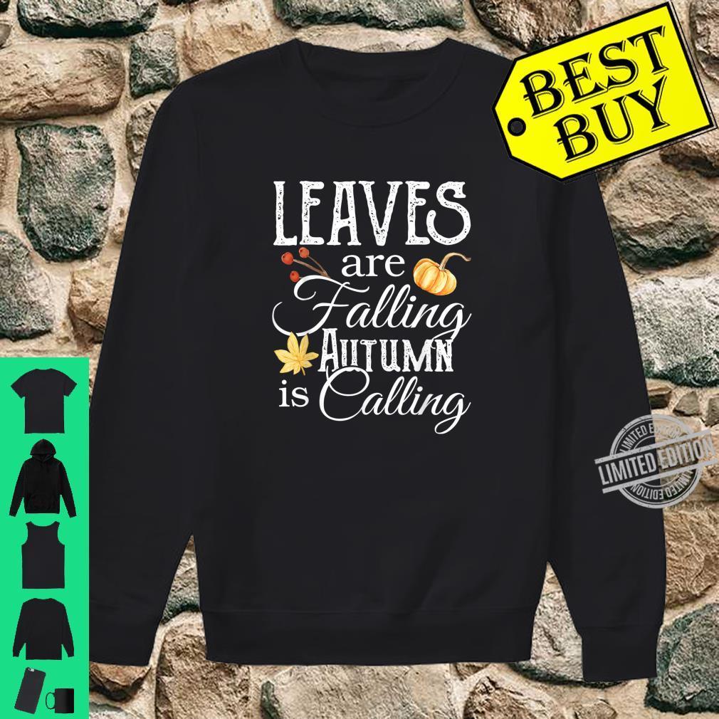 Leaves are Falling Autumn is Calling Shirt,Hello Pumpkin Shirt sweater
