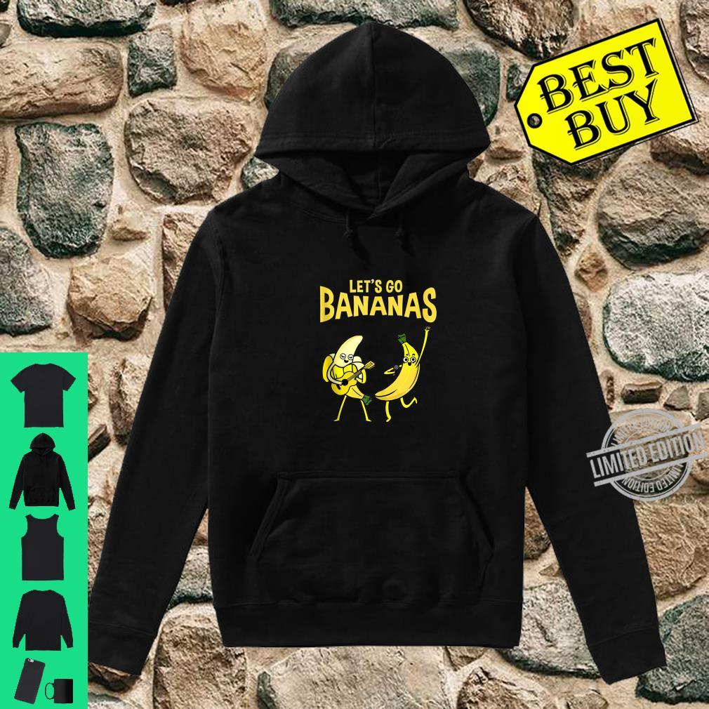 Let's Go Bananas Banana Shirt hoodie