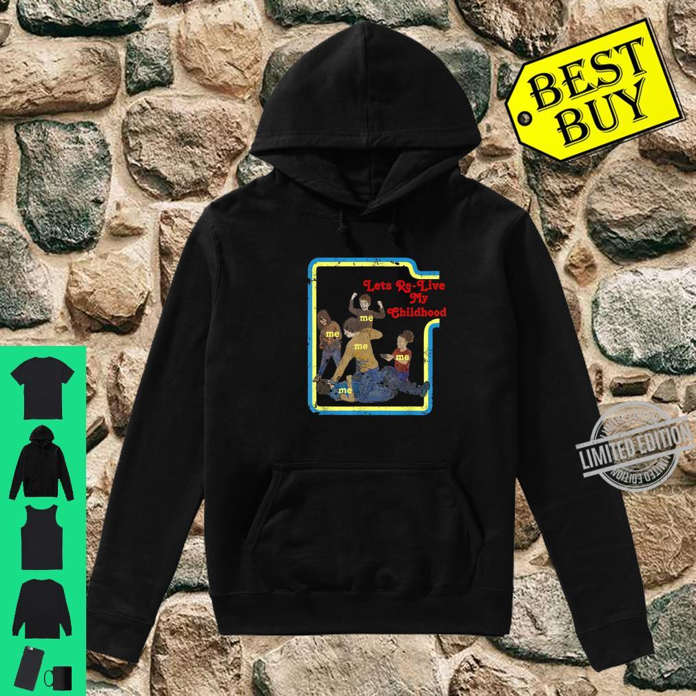 Lets Relive My Childhood Retro Comic Book Style Shirt hoodie