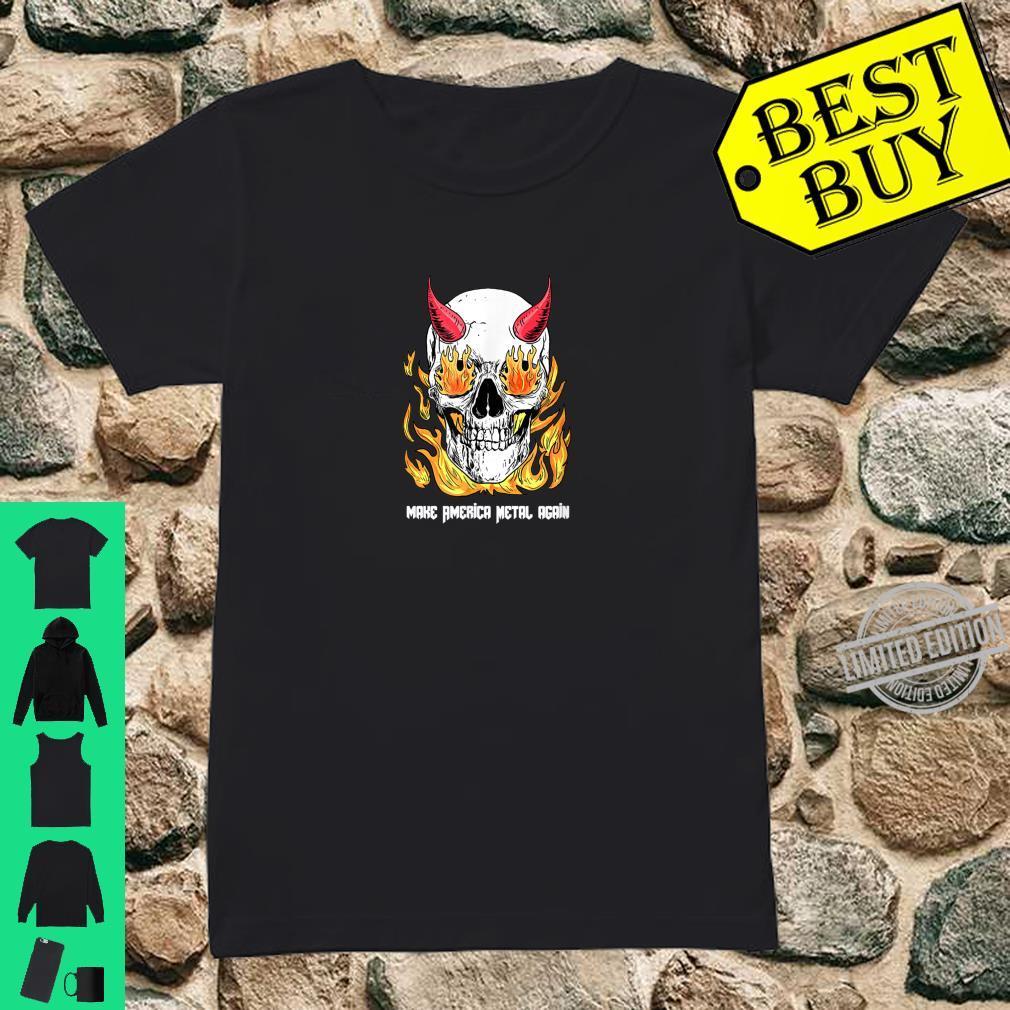 Make America Metal Again Skull devil Shirt ladies tee