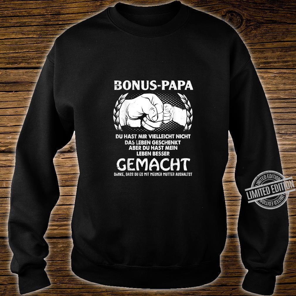 Men's Bonus Papa Du hast mir zwar nicht das Leben Geschenkt Shirt [German Language] Shirt sweater