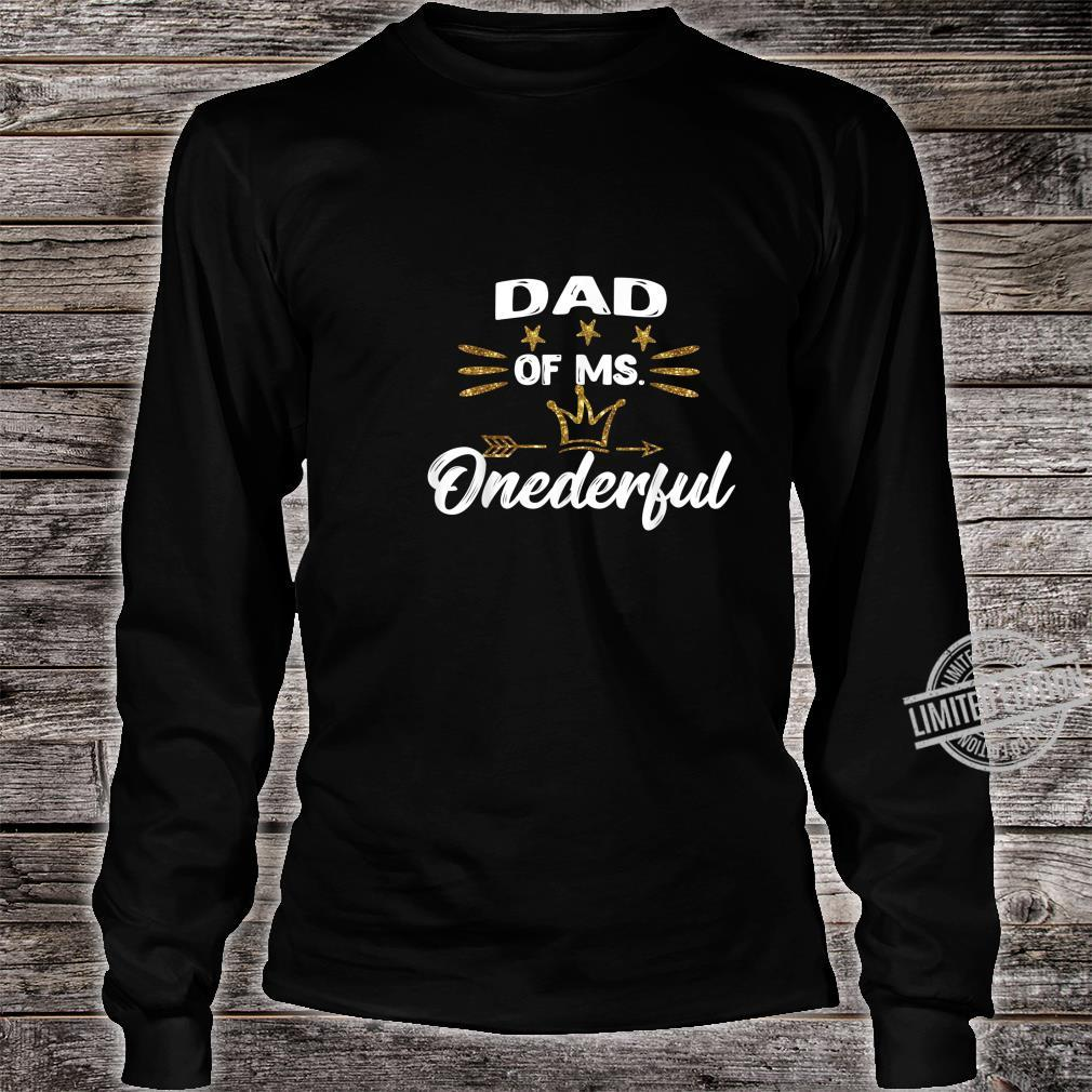 Mens Dad of Ms.Onederful Wonderful Fun 1st birthday girl outfit Shirt long sleeved
