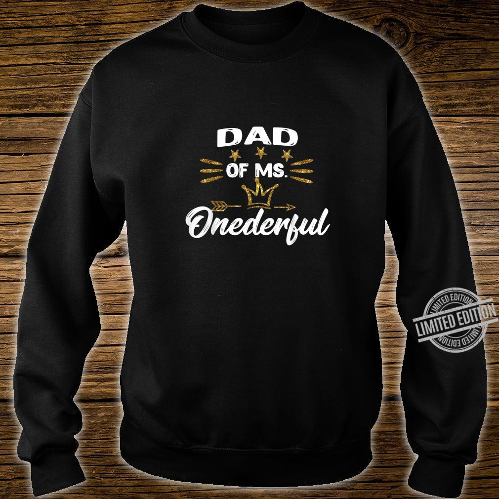 Mens Dad of Ms.Onederful Wonderful Fun 1st birthday girl outfit Shirt sweater