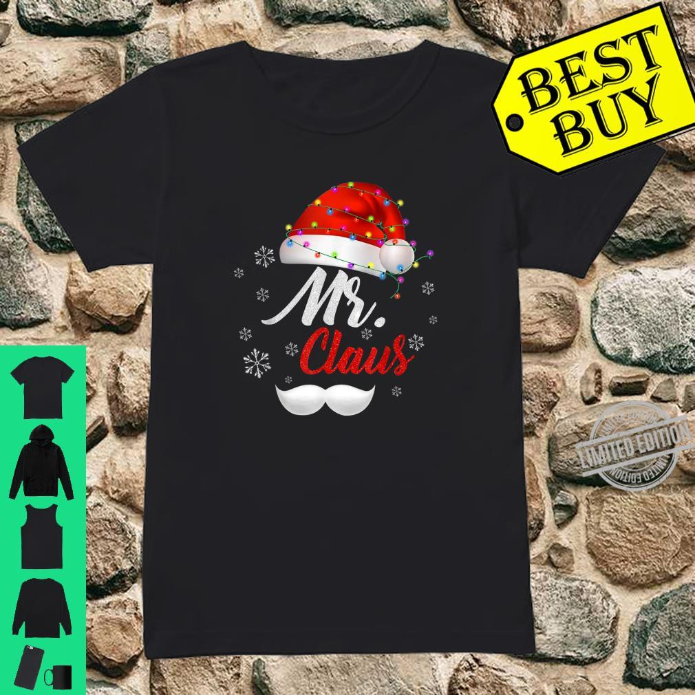 Mr Clause Hat Light In Snow Santa Christmas Couples Shirt ladies tee