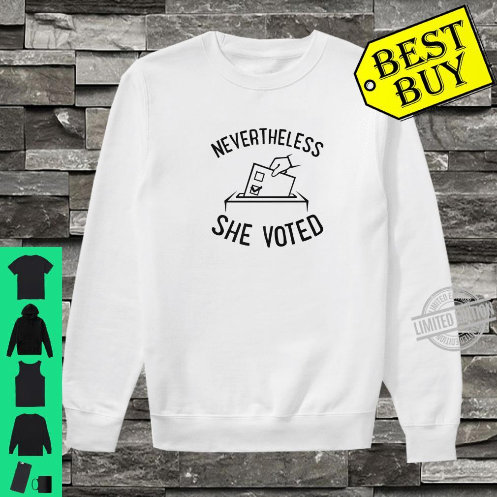Nevertheless She Voted Cute Feminist History Shirt sweater