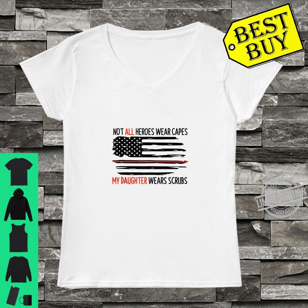 Not All Heroes Wear Capes My Daughter Wears Scrubs Nursing Shirt ladies tee