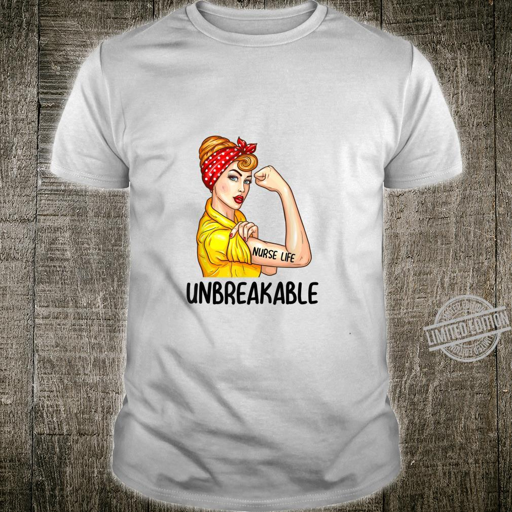 Nurse Life Unbreakable Shirt Nursing Shirt