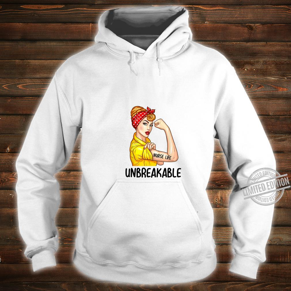 Nurse Life Unbreakable Shirt Nursing Shirt hoodie