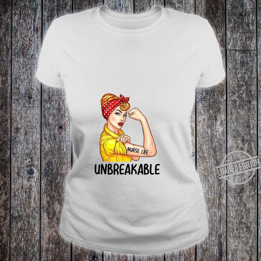 Nurse Life Unbreakable Shirt Nursing Shirt ladies tee