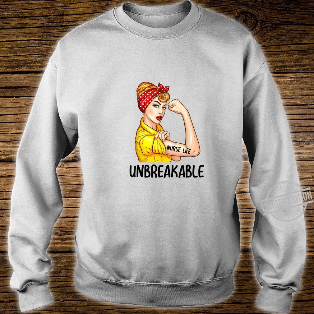 Nurse Life Unbreakable Shirt Nursing Shirt sweater