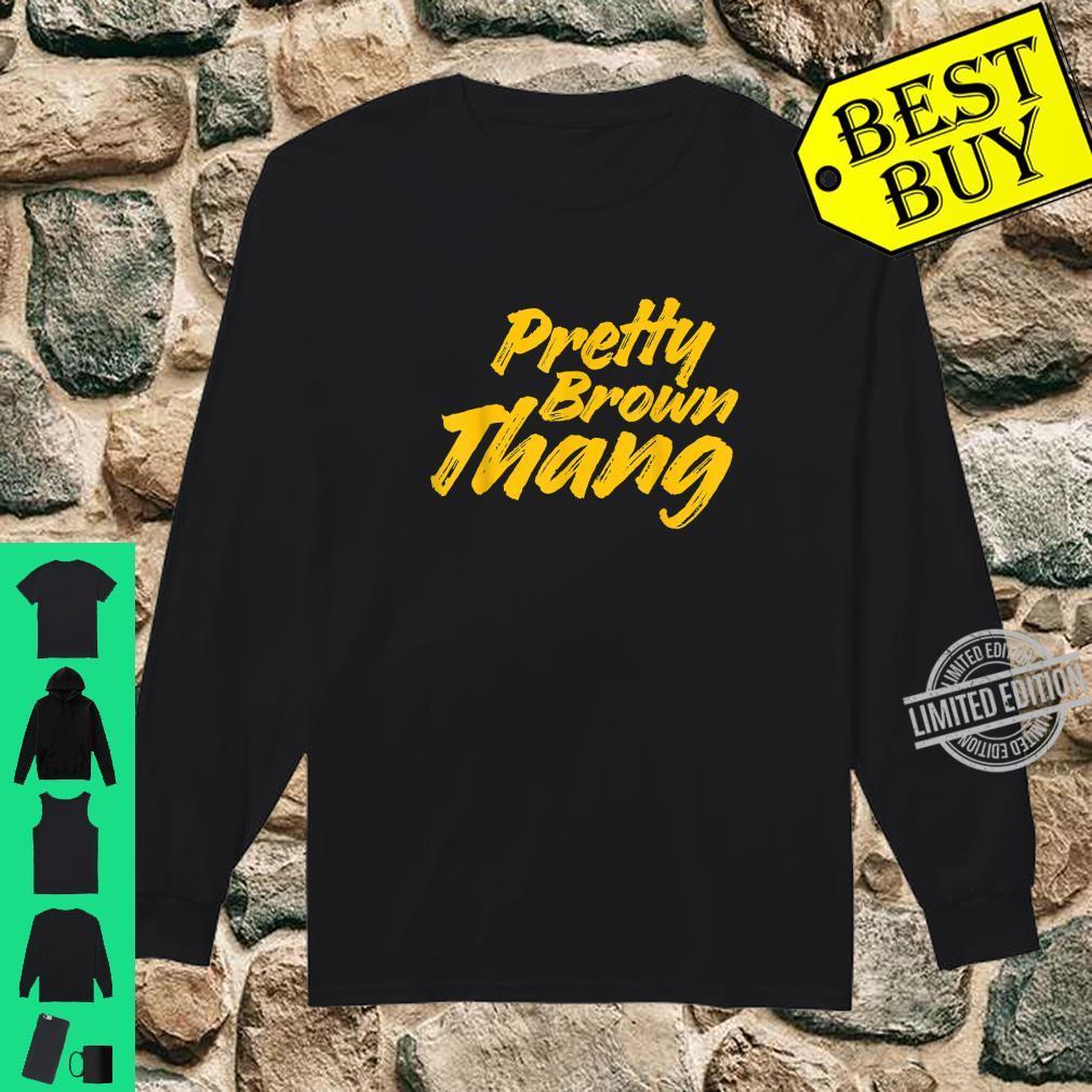 Pretty Brown Thang, Black Shirt long sleeved